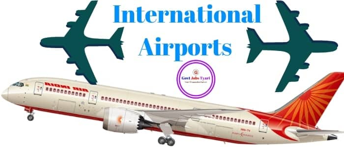 List of International Airports In India 2018 | International airports of India