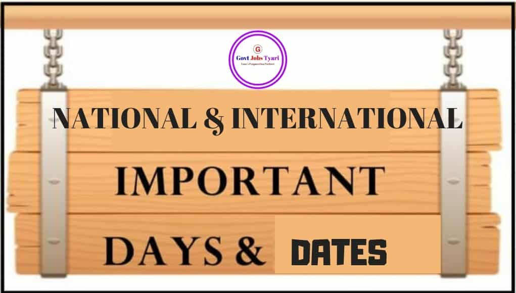 List of Important National and International Days & Important Dates
